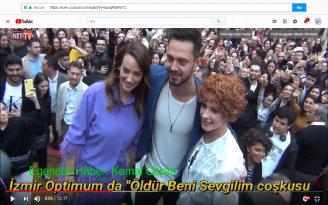 """İzmir Optimum da """"Öldür Beni Sevgilim 'e coşkulu gala"""