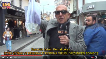 İzmir Konak ve Kemeraltı Korona Virüsü yüzünden bomboş