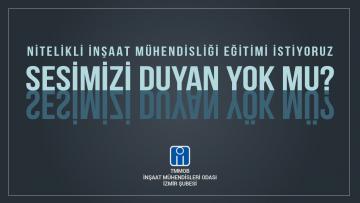 NİTELİKLİ İNŞAAT MÜHENDİSLİĞİ EĞİTİMİ İSTİYORUZ!