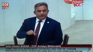 CHP'li Vekil Çetin Osman Budak Turizm Bakanını fena sıkıştırdı
