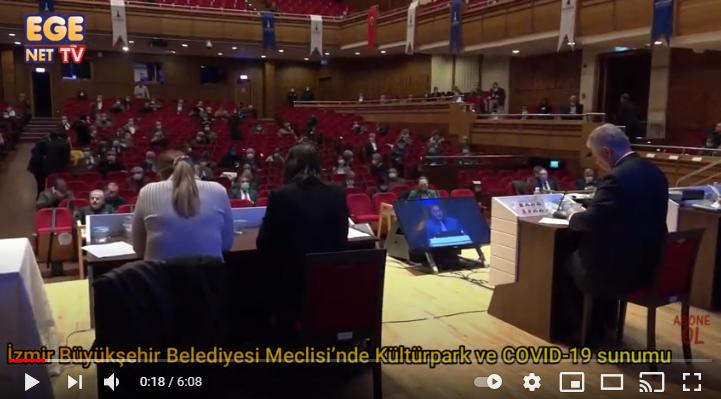 İzmir Büyükşehir Belediyesi Meclisi'nde Kültürpark ve COVID 19 sunumu